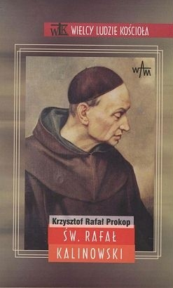 Okładka książki Św. Rafał Kalinowski