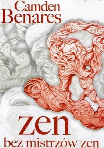 Okładka książki Zen bez mistrzów zen