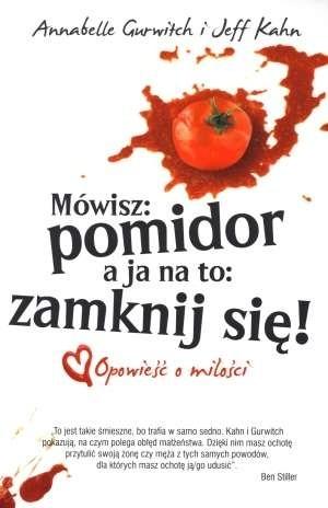 Okładka książki Mówisz: pomidor a ja na to: zamknij się!