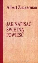 Okładka książki Jak napisać świetną powieść