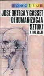 Okładka książki Dehumanizacja sztuki i inne eseje
