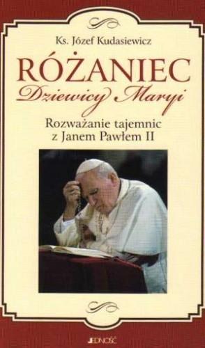 Okładka książki Różaniec Dziewicy Maryi. Rozważanie tajemnic z Janem Pawłem II