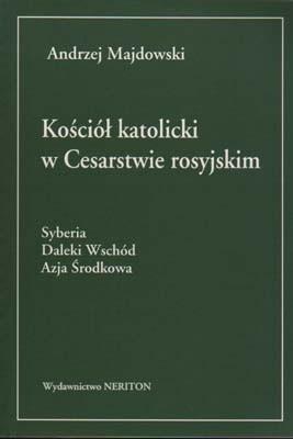 Okładka książki Kościół katolicki w Cesarstwie rosyjskim