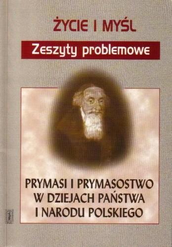 Okładka książki Prymasi i prymasostwo w dziejach państwa i narodu polskiego