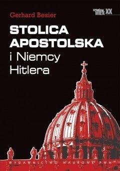 Okładka książki Stolica Apostolska i Niemcy Hitlera