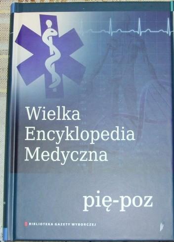 Okładka książki Wielka Encyklopedia Medyczna (pię-poz)