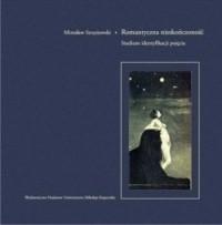 Okładka książki Romantyczna nieskończoność. Studium identyfikacji pojęcia