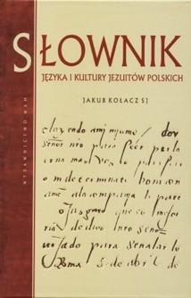 Okładka książki Słownik języka i kultury Jezuitów