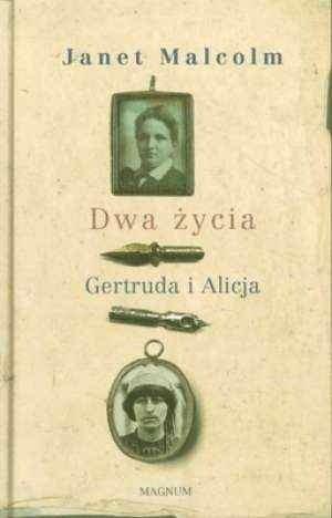 Dwa życia Gertruda i Alicja Malcolm Janet