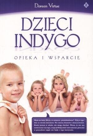Okładka książki Dzieci Indygo. Opieka i wsparcie