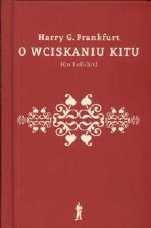 Okładka książki O wciskaniu kitu