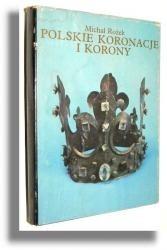 Okładka książki Polskie koronacje i korony