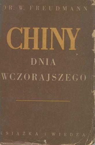 Okładka książki Chiny dnia wczorajszego