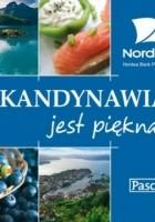 Skandynawia jest piękna