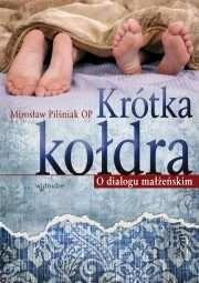Okładka książki Krótka kołdra - O dialogu małżeńskim
