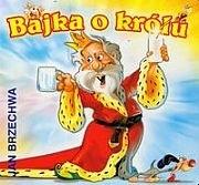 Okładka książki Bajka o królu