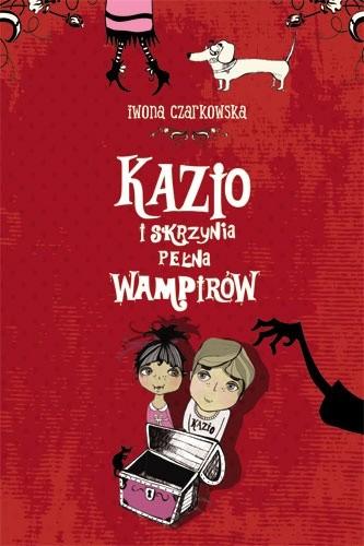 Okładka książki Kazio i skrzynia pełna wampirów