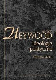 Okładka książki Ideologie polityczne. Wprowadzenie