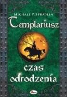 Templariusz. Czas odrodzenia