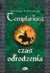 Okładka książki Templariusz. Czas odrodzenia