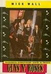 Okładka książki Guns N' Roses. Najbardziej niebezpieczny zespół na świecie