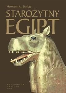 Okładka książki Starożytny Egipt. Dzieje i kultura od czasów najdawniejszych do Kleopatry