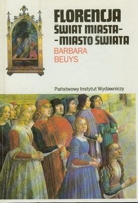 Okładka książki Florencja, Świat miasta - miasto świata