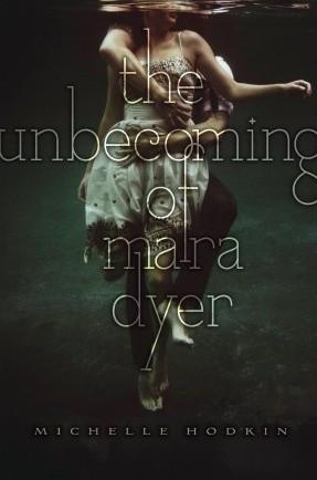 Okładka książki The Unbecoming of Mara Dyer