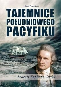 Okładka książki Tajemnice południowego Pacyfiku. Podróże kapitana Cooka