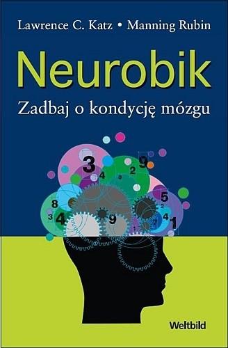 Okładka książki Neurobik Zadbaj o kondycję mózgu