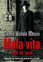 Mala vita, czyli złe życie