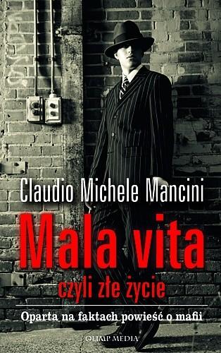Okładka książki Mala vita, czyli złe życie
