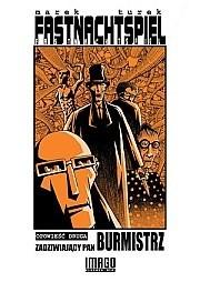 Okładka książki Fastnachtspiel t.2 - Zadziwiający Pan Burmistrz