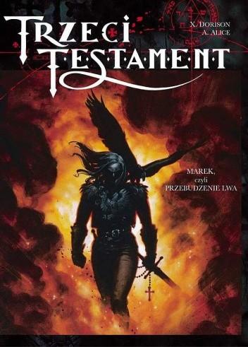 Okładka książki Trzeci Testament, t.1: Marek, czyli przebudzenie lwa