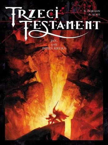 Okładka książki Trzeci Testament, t.4: Jan, czyli Dzień Kruka