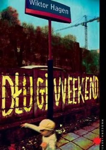 Okładka książki Długi weekend