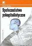Okładka książki Społeczeństwo pokapitalistyczne
