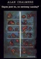Okładka książki Czym jest to, co zwiemy nauką?