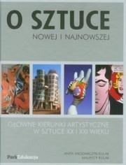 Okładka książki O sztuce nowej i najnowszej: główne kierunki artystyczne w sztuce XX i XXI wieku