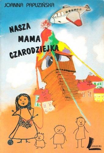 Okładka książki Nasza mama czarodziejka