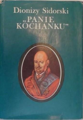 """Okładka książki """"Panie Kochanku"""" : [Karol Radziwiłł]"""