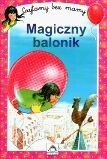 Okładka książki Magiczny balonik