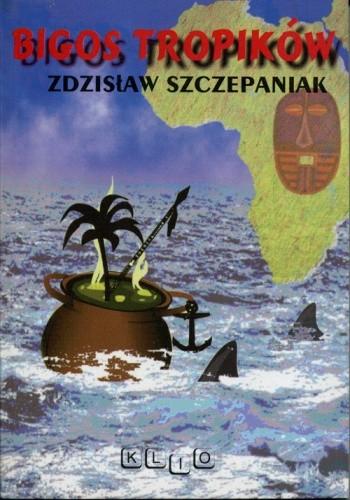 Okładka książki Bigos tropików
