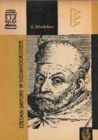 Stefan Batory w Siedmiogrodzie