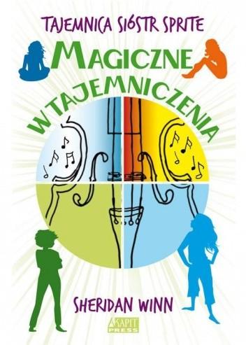 Okładka książki Tajemnica Sióstr Sprite - Magiczne wtajemniczenia