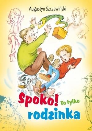 Okładka książki Spoko! To tylko rodzinka