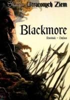 Skarga Utraconych Ziem: Blackmore