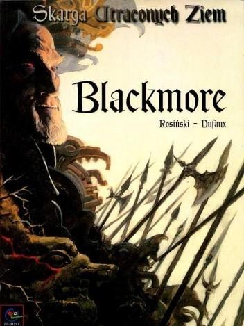 Okładka książki Skarga Utraconych Ziem: Blackmore
