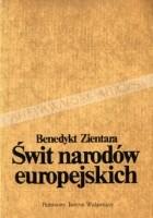 Świt narodów europejskich. Powstawanie świadomości narodowej na obszarze Europy pokarolińskiej