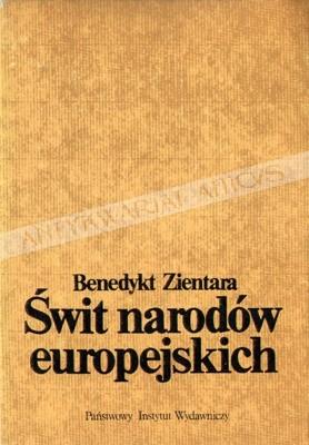 Okładka książki Świt narodów europejskich. Powstawanie świadomości narodowej na obszarze Europy pokarolińskiej